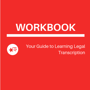 Legal Transcriber Workbook